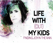 Life Without My Kids